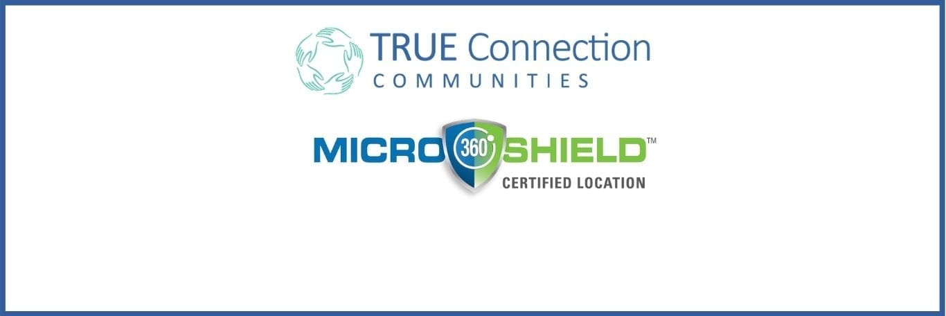 True Connection Communities engages MicroShield 360 to treat communities